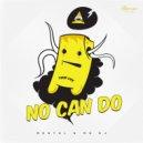 Mentol & MD Dj - No Can Do (Original Mix)