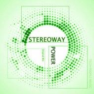 Stereoway - Power (Original Mix)