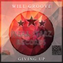 Will Groove - Giving Up (Original Mix)