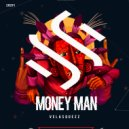 Velasquezz - Money Man (Original Mix)