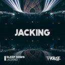 Sleep Down - Jacking (Original Mix)