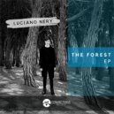 Luciano Nery - The Forest (Original mix)