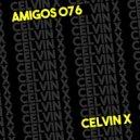 Celvin X - The Memory (Original Mix)