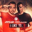 Bricklake & Tomm Laurey - I Like To... (Original Mix)