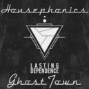 Housephonics - Ghost Town (original mix)