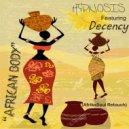 Hypnosis & Decency - African Body (feat. Decency) (Original Mix)