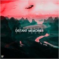 Lethalix - Distant Memories (ft. INORI) (Original Mix)