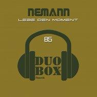 Nemann - Lebe Den Moment (Original Mix)