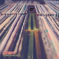 Andre Rizo - Music is my life (Original mix)
