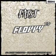 Faist - Floppy (Original Mix)