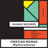 Cristian Monak  - Multicultural (Boubouteq Remix)