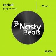 Earball - Whack (original mix)
