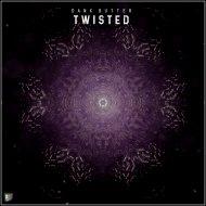 Dank Butter - Twisted (Original Mix)