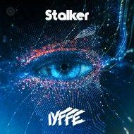 IYFFE - Stalker (Original Mix)