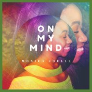 Monica Joelle - On My Mind (Original Mix)