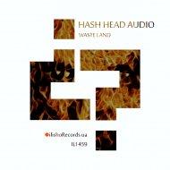 Hash Head Audio - Strong Words (Original Mix)