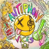 Antiphony - Vices (Original Mix)