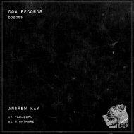Andrew Kay UK - Tormenta (Original Mix)