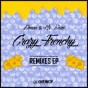 Mr. Ours  &  Dimaa  - Crazy Frenchy (Plucky Dots Remix)