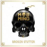 Mob Mind - Broken Stutter (Original Mix)
