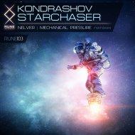 Kondrashov - Starchaser (Mechanical Pressure Remix)
