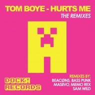 Tom Boye  - Hurts Me (Memo Rex Remix)