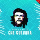 Mose N & MD Dj - Che Guevara (Extended Mix)