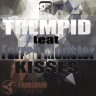 TREMPID & Farrah Monster - Kisses (feat. Farrah Monster) (Original Mix)
