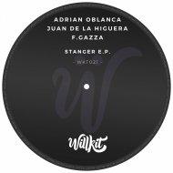 Adrian Oblanca & F.Gazza & Juan de la Higuera - The bedroom (Original Willkit)
