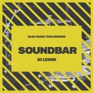 DJ LeVon - SOUNDBAR (ORIGINAL)