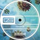 Svet  - Hold On Me (Tosel & Hale Remix)