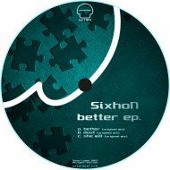 SixhoN - Better (Original Mix)