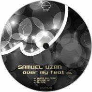 Samuel Uzan - Dream Of (Original Mix)