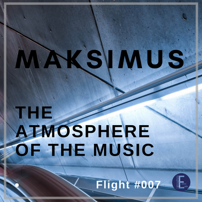 Maksimus - The atmosphere of the music #007 (radio show)