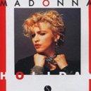 Madonna - Holiday (Luca Debonaire & DJ Marlon 2K18 Summer Mix)
