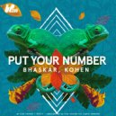 Bhaskar & Kohen - Put Your Number (Club Mix)