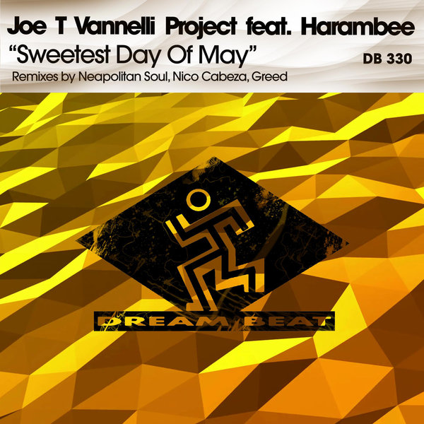 Joe T Vannelli Project feat. Harambee - Sweetest Day Of May  (Neapolitan Soul Phunky Mix Remastered 2k18)
