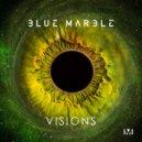 Blue Marble - Visions (Original Mix)