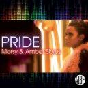 Morsy & Amber Skyes - Pride (StoneBridge & Damien Hall Extended Mix)