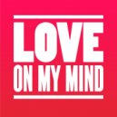 Kevin McKay, CASSIMM - Love on My Mind  (Extended Mix)