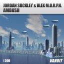 Jordan Suckley & Alex M.O.R.P.H. - Ambush (Extended Mix)