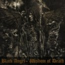 Black Angel - Wisdom of Death ()