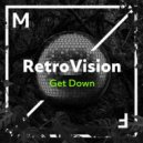 Retrovision - Get Down (Extended Mix)