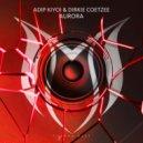 Adip Kiyoi & Dirkie Coetzee - Aurora  (Extended Mix)