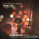 Dan Chase & Aneym - What I Am  (Dave Neven Extended Remix)