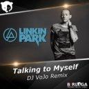 Linkin Park - Talking to Myself (DJ VoJo Remix Radio Edit)