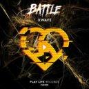 XWAVE - Battle (Original Mix)