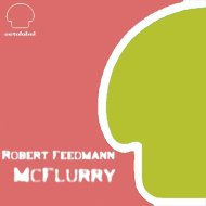 Robert Feedmann  - McFlurry (Wender A. & Rods Novaes Remix)