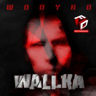 WooYko - Wallka (Original Mix)