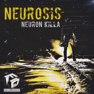 NeuroN KiLLa - Neurosis (Original Mix)
